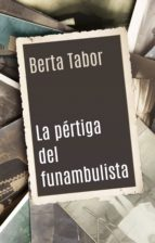 la pértiga del funambulista (ebook)-berta tabor-9788499188874
