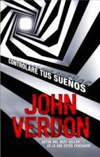 controlaré tus sueños (ebook)-john verdon-9788499189574