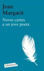 noves cartes a un jove poeta joan margarit 9788499306674