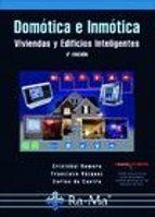 domotica e inmotica: viviendas y edificios inteligentes (3ª ed)-cristobal romero morales-francisco vazquez serrano-9788499640174
