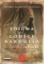 el enigma del codice bardulia-alvaro moreno ancillo-9788499671574