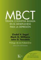 mbct: terapia cognitiva basada en el mindfulness para la depresion-9788499885674