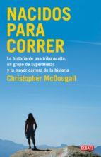 nacidos para correr (ebook)-christopher macdougall-9788499920474
