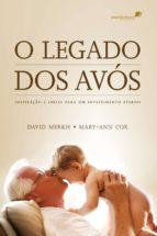 o legado dos avós (ebook)-david merkh-9788524304774