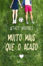 muito mais que o acaso (ebook)-athos briones-9788582353974