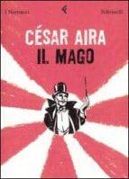 il mago cesar tomas aira 9788807016974