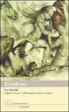 le storie: libri 5º-6º-7º: i persiani contro i greci. testo greco a fronte-9788811363774