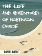 the life and adventures of robinson crusoe (ebook) 9788892692374