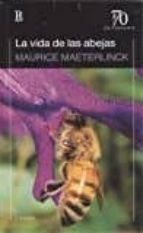 la vida de la abejas-maurice maeterlinck-9789500373074