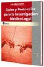 guias y protocolos para la investigacion medico legal-leo julio lencioni-9789509030374