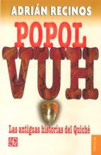 popol vuh: las antiguas historias del quiche (2ª ed.)-9789681603274