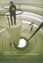 teatro total: arquitectura y utopia en el periodo de entreguerras juan ignacio prieto lopez 9789873607974