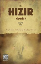 hz. h?z?r kimdir? (ebook) 2789785901884