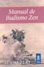 manual de budismo zen (4ª ed.)-daisetz teitaro suzuki-david t. suzuki-daisetz t. suzuki-9789501710083