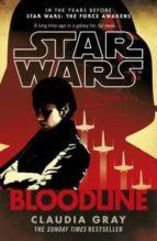 star wars new republic: bloodline claudia gray 9780099594284