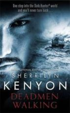 deadmen walking sherrilyn kenyon 9780349412184