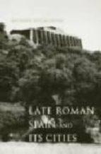 Late roman spain and its cities Descargas gratuitas de libros de audio para iPad