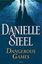dangerous games-danielle steel-9781101883884