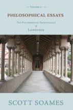 philosophical essays, volume 2 (ebook) scott soames 9781400833184
