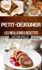 petit déjeuner : les meilleures recettes ! (ebook) 9781507153284