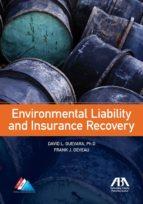 environmental liability and insurance recovery (ebook)-david l., ph.d guevara-frank j. deveau-9781614384984