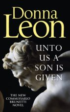 unto us a son is given donna leon 9781785152184
