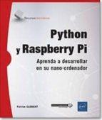 python y raspberry pi: aprenda a desarrollar en su nano ordenador 9782409014284