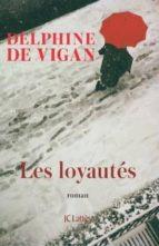les loyautés-delphine de vigan-9782709661584