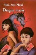 dragon mania marie aude murail 9782747014984