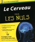 le cerveau pour les nuls (ebook)-frédéric sedel-olivier lyon-caen-9782754021784