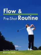 flow&pre shot routine: golf tips (ebook) dorothee haering 9783000404184