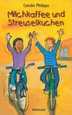 milchkaffee und streuselkuchen (ebook) carolin philipps 9783764190484