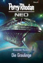 perry rhodan neo story 8: die graulinge (ebook)-alexander huiskes-9783845347684