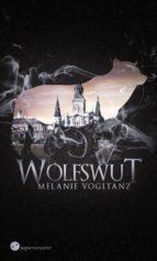 wolfswut (ebook)-melanie vogltanz-9783959623384