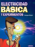 electricidad basica y experimentos gilberto enriquez harper 9786070503184