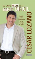 el lado fácil de la gente difícil (ebook)-cesar lozano-9786071129284