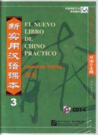 el nuevo libro de chino practico 3 (curso de chino mandarin con b ase española. nivel intermedio) (4 cds) liu xun 9787887740984