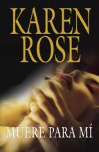 muere para mí (familia vartanian 1) (ebook)-karen rose-9788401383984