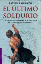el ultimo soldurio-javier lorenzo-9788408065784