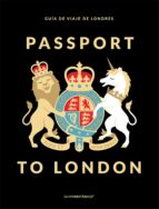 passport to london: guia de viaje de londres 9788408178484