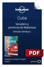 cuba 8_6. varadero y provincia de matanzas (ebook) brendan sainsury carolyn mccarthy 9788408198284
