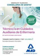 técnico en cuidados auxiliares de enfermería de la conselleria de sanitat de la generalitat valenciana. temario parte común y test 9788414211984