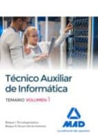 técnicos auxiliares de informática. temario volumen 1 9788414213384
