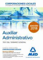 auxiliar administrativo de corporaciones locales. test del temari o general-9788414215784