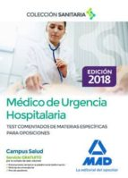 médico de urgencia hospitalaria. test comentados de materias específicas para oposiciones-9788414216484