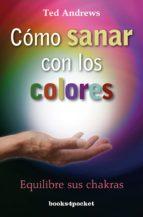 como sanar con los colores ted andrews 9788415139584