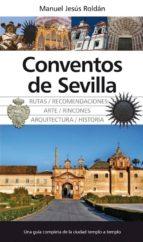 conventos de sevilla-manuel jesus roldan-9788415338284
