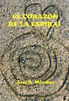 el corazon de la espiral-ana belen mendez-9788415352884