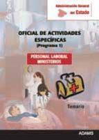 oficial de actividades especificas (programa 1): personal laboral ministerios 9788415392484