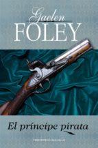 el príncipe pirata (ebook)-gaelen foley-9788415410584